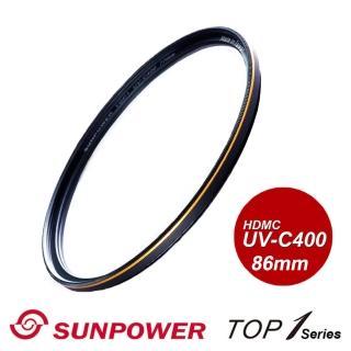【SUNPOWER】TOP1 UV-C400 Filter 專業保護濾鏡/86mm
