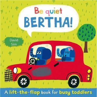 【Song Baby】Be Quiet!Bertha! 巴沙!小聲點哦!(精裝硬頁翻翻書)