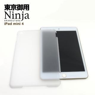 【東京御用Ninja】iPad mini 4極簡輕薄磨砂款背蓋保護殼(透明)
