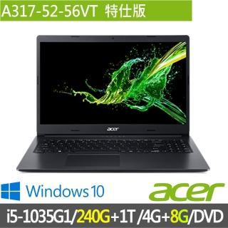 【Acer 宏碁】特仕版A317-52-56VT(i5-1035G1/4G/1TB/+8GB+240G SSD含安裝)折扣推薦  ACER 宏碁