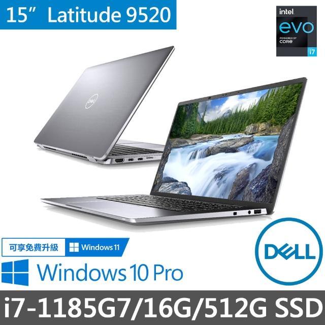 【DELL 戴爾】Latitude 15吋窄邊框輕薄商務筆電 9520-I716G512G(i7-1185G7/16G/512G SSD/WIN10P)