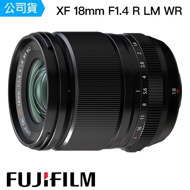 【FUJIFILM 富士】XF 18mm F1.4 R LM WR(公司貨)