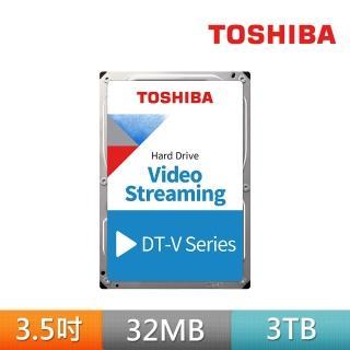 【TOSHIBA】AV影音監控硬碟  3TB 3.5吋 SATAIII 5940轉硬碟 三年保固(DT01ABA300V)