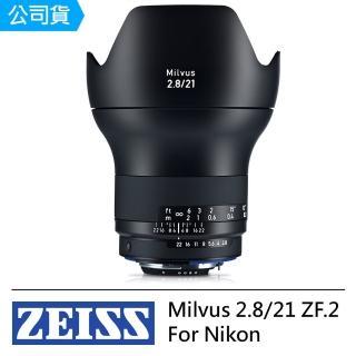【ZEISS】Milvus 2.8/21 ZF.2 For Nikon(公司貨)