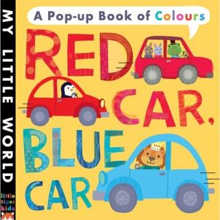 【Song Baby】My Little World:Red Car Blue Car 五彩繽紛的世界(硬頁立體書)
