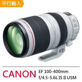 【Canon】EF 100-400mm f/4.5-5.6L IS II USM(平輸)