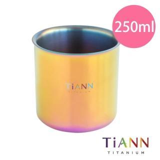 【TiANN 鈦安餐具】鈦杯 純鈦雙層 品茗杯 250ml(極光)