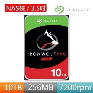 【SEAGATE 希捷】哪嘶狼IronWolf Pro 10TB 3.5吋 NAS專用硬碟(ST10000NE0008)