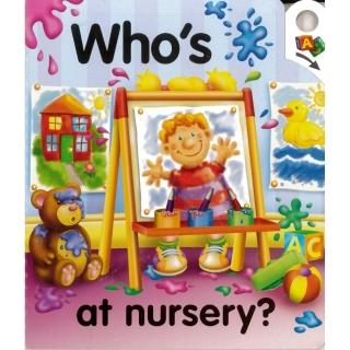"Who""s at nursery?"