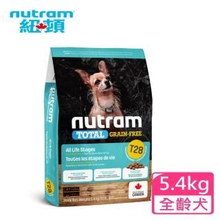 【Nutram 紐頓】T28無穀全能系列-迷你犬鮭魚加鱒魚5.4kg(狗飼料 無穀糧 成犬 WDJ 低敏 小顆粒 單一蛋白)