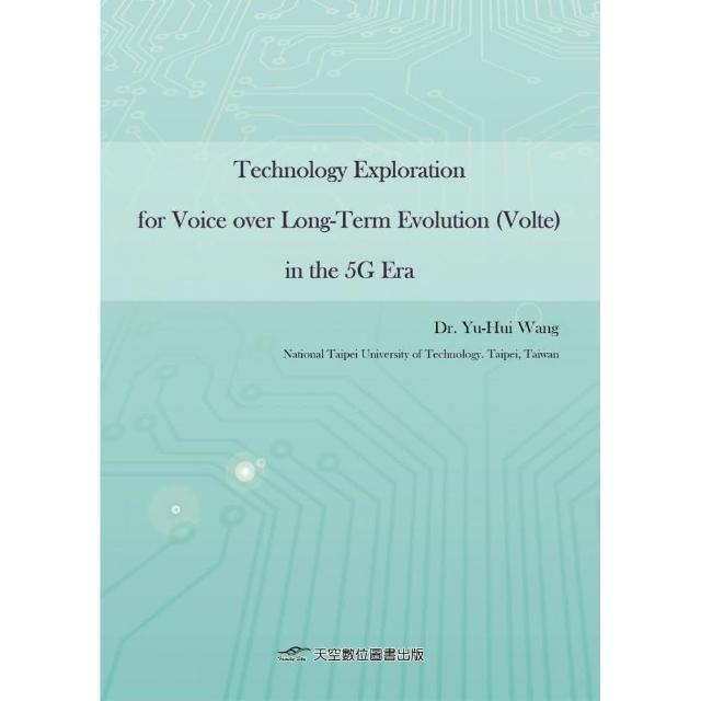 Technology Exploration for Voice over Long-Term Evolution (Volte) in the 5G Era