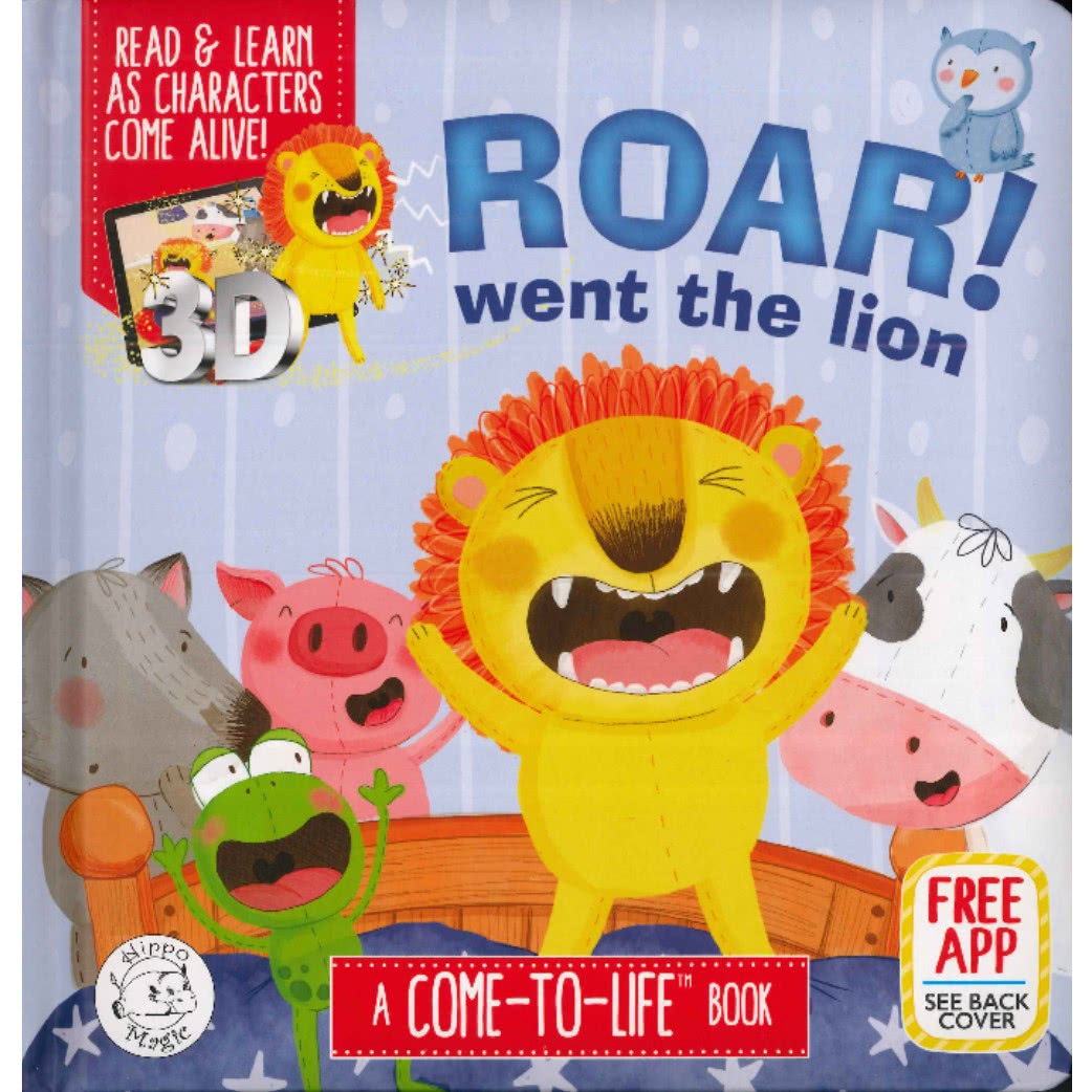 Roar! Went the Lion- Augmented Reality Come-to-Life Book